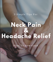 Free E- Book . 5 Simple Tips For Neck Pain & Headache Relief